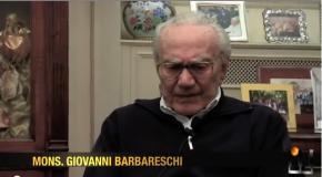 Intervista a Mons.Barbareschi
